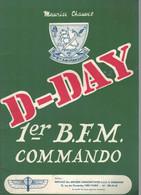 D-DAY - 1er B.F.M. Commando Par Maurice Chauvet -1974 - +/- 50 Pages - Voir Description - Militaria - Guerra 1939-45