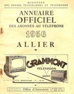 ANNUAIRE - 03 - Département Allier - Année 1956 - Annuaire Officiel Des Postes - 136 Pages - Telefoonboeken