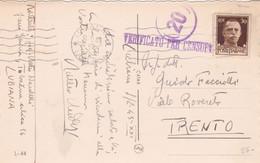 1943 LUBIANA/LJUBLJANA Annullo Meccanico (9.2) Su Cartolina (Lubiana) Affrancata Imperiale C.30 - Ljubljana