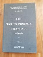 Les Tarifs Postaux Français1627-1969 2 ème édition 1989, - Otros Libros