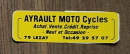 AUTOCOLLANT  STICKER - AYRAULT MOTO CYCLES 79 LEZAY DEUX-SÈVRES - Autocollants