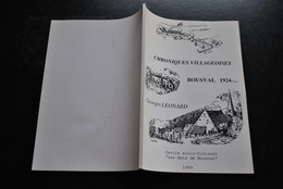 LEONARD Georges Chroniques Villageoises BOUSVAL 1924-… Mémoires D'un Enfant De Choeur Histoires Souvenirs Brabant Wallon - Belgium