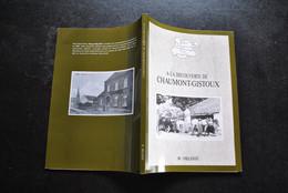 R. DELOOZ A La Découverte De Chaumont-Gistoux Corroy Le Grand Longueville Bonlez Dion Valmont Régionalisme Paroisse - Belgio