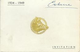Invitation Au XVème Anniversaire De La Création Du CORPS Des CHASSEURS ARDENNAIS - 1949 - TRES RARE DOCUMENT - Other