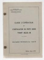 GUIDE D'OPERATEUR ET D'INSTALLATION DU POSTE TMF-623-B. PLANS D'INSTALLATION. R4.R6.R12. PEUGEOT 204.404.ESTAFETTE. - Audio-video