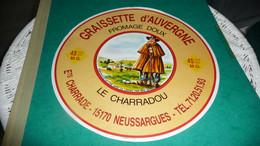 ETIQUETTE   EMBALLAGE  DE FROMAGE NEUVE  28 CM LE CHARRADOU MONTAGNE ETS CHARRADE NEUSSARGUES CANTAL - Formaggio
