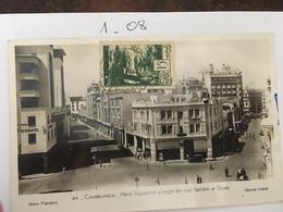 Cpa, écrite (vaguemestre), PHOTO FLANDRIN, MAROC, CASABLANCA - PLACE GUYNEMER ET ANGLE DES RUES GALLIENI ET DRUDE - - Casablanca