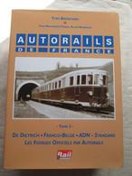 Autorail De France (tome 3) - Chemin De Fer & Tramway