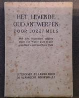 Het Levende Oud-Antwerpen Door Jozef Muls Met Origineele 8 Etsen Van Walter Vaes,1919, Leiden, 71 Pp. - Other