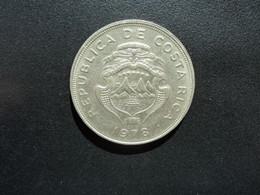 COSTA RICA * : 2 COLONES   1978   Tranche B ***  KM 187.2       NON CIRCULÉE  ** - Costa Rica