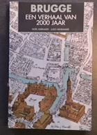 Brugge Een Verhaal Van 2000 Jaar Door Noël Geirnaert En Ludo Vandamme, 1996, Brugge, 160 Blz. - Other