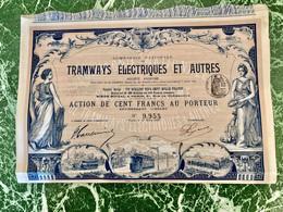 Cie  Frannçaise  De  TRAMWAYS  ÉLECTRIQUES  Et  AUTRES --------Action  De  100 Frs - Railway & Tramway