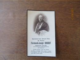 FLORIMOND-JOSEPH BRICOUT CHANOINE DE CAMBRAI ANCIEN DOYEN CURE DE CAUDRY NE A RIEUX LE 26 MARS DECEDE LE 20 JANVIER 1937 - Images Religieuses
