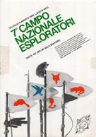 7° CAMPO NAZONALE ESPLORATORI - CURA DI VETRALLA VITERBO - VIAGGIATA 1974 - (rif. O83) - Padvinderij