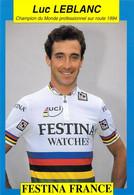 CYCLISME: CYCLISTE : LUC LEBLANC - Cycling