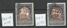 RUSSLAND RUSSIA 1915 Michel 106 A & 106 C O - Gebruikt