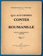 """Editions Scolaires Du """"Porto-Aigo"""" """"QUATORZE CONTES De ROUMANILLE"""" Texte Provençal Annoté ** Langue Provence 13 - School"""