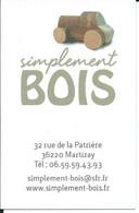 Carte De Visite - Simplement BOIS - 36220 MARTIZAY - Other