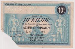 Billet De 10 Kilos De Produits Sidérurgiques En Acier Ordinaire - Valable Jusqu'au 30/09/42 - Buoni & Necessità