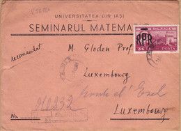 25688# TIMBRE RPR LETTRE UNIVERITATEA DIN IASI RECOMMANDEE Obl IASI 1949 ROMANIA ROUMANIE Pour LUXEMBOURG - Cartas