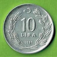 TURQUIE / 10 LIRA / 1981 ALU / SUP - Turkey
