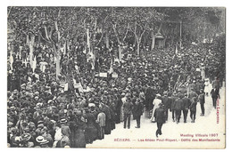 Béziers, Meeting Viticole 1907. Allées Paul Riquet, Défilé Des Manifestants (11928) - Beziers