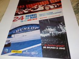 ANCIENNE PUBLICITE 24 HEURES DU MANS  2010 - Altri