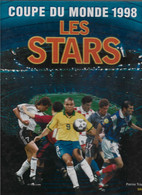 FOOTBALL. LES STARS. COUPE DU MONDE 1998. - Sport