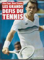 TENNIS. LES GRANDS DEFIS DU TENNIS.  Alan PAGE - Henri SZWARC. - Sport