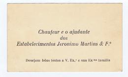 C11B 9) Portugal Publicidade Antiga Impresso Comercial Cartão Chaufeur Ajudante ESTABELECIMENTOS  JERONIMO MARTINS & Fº - Portugal