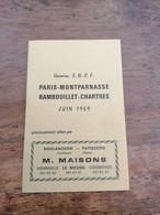 DEPLIANT HORAIRE SNCF JUIN 1969 NEUF PARIS-MONTPARNASSE RAMBOUILLET CHARTRES - Europa