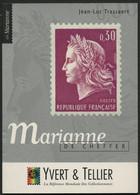 Marianne De Cheffer De J.L. Trassaert. Etude Monographique Illustrée De 96 Pages Sur L'histoire Des 5 émissions - Filatelia E Storia Postale