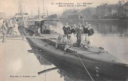 CAEN - Le Sous-Marin Pluviôse Dans Le Port Le 7 Août 1911 - Caen