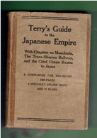 TERRY S GUIDE TO THE JAPANESE EMPIRE 1930 INCLUDING KOREA AND FORMOSA MANCHURIA THE TRANS SIBERIAN RAILWAY - Asiatica