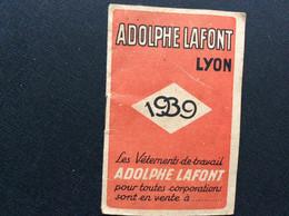 CALENDRIER 1939  ADOLPHE LAFONT  Vêtements De Travail  LYON - Small : 1921-40