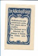 Y19842/ Reklamemarke Zur Alkoholfrage Anti-Alkohol  Ca.1912 - Autres