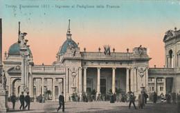Italie - TORINO - Esposizione 1911 - Ingresso Al Padiglione Della Francia - Voir Verso - Exhibitions
