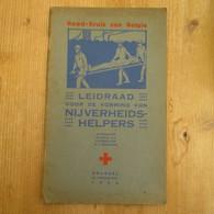 Rood Kruis Van Belgie Rode Kruis Vorming Nijverheidshelpers 1935 Mijnwerkers 61 Blz - Antique