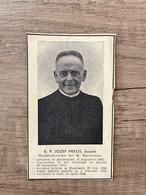 E. P. Jozef MEEUS, Jezuïet - Hoofdbestuurder Der H. Hartbonden - Antwerpen 1885 Gent 1956 - Andachtsbilder