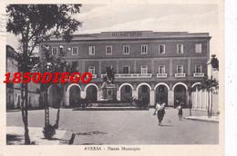 AVERSA - PIAZZA MUNICIPIO F/GRANDE VIAGGIATA  1952 ANIMAZIONE - Caserta