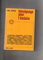 Paul Stehlin. Témoignage Pour L'histoire. - Guerra 1939-45