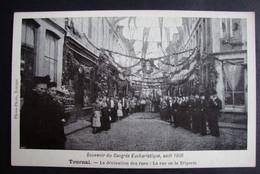 Tournai. Congrès Eucharistique 1906 Rue De La Triperie Phono Photo - Tournai