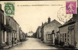 CPA La Borne Par Henrichemont Cher, Entree Du Bourg - Otros Municipios