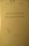 Hygiënische Melkwinning -d Oor L. Bockstaele En J. Jordens - 1963 - Melk Melkbereidingen Landbouw Koeien - Non Classés