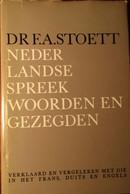 Nederlandse Spreekwoorden En Gezegden - Door F. Stoett - 1974 - Non Classés
