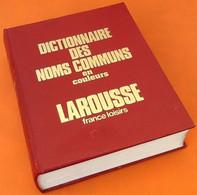 Dictionnaire Des Noms Communs En Couleurs Larousse - Dictionaries