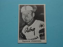 RAYMOND VRANCKEN ( Blanco Achterkant ) >>> Zie Foto ( Voir SCAN ) Form. 6,5 X 4,5 Cm. ! - Wielrennen