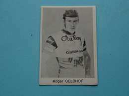 ROGER VAN GELDHOF ( Blanco Achterkant ) >>> Zie Foto ( Voir SCAN ) Form. 6,5 X 4,5 Cm. ! - Wielrennen