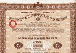 YOUGOSLAVIE. ROUYAUME DE ... Emprunt Fundig Or. Capital 164 720 500 F Lot De 9 De 250 F OR - Andere