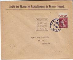 CONCOURS DE PECHE PERONNE Somme , Lettre TRES RARE DAGUIN DUREE 1 JOUR !!! 20 Juillet 1930 , Obl Mecanique - 1921-1960: Modern Period